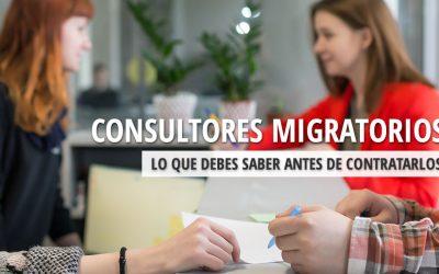 Que tener en mente al contratar abogados, notarios, asesores o consultores migratorios