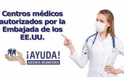 Centros medicos autorizados por la Embajada de los EEUU